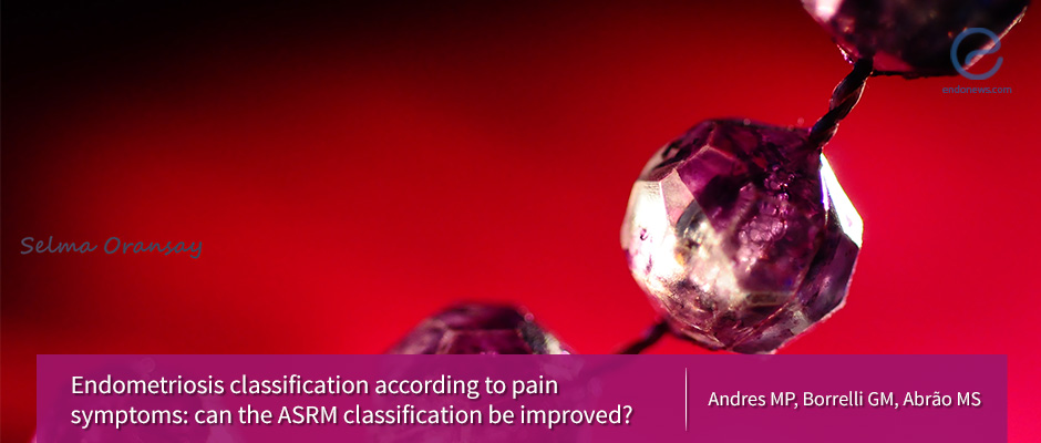 How to improve the current ASRM classification of endometriosis?