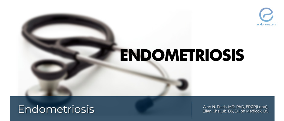 A Brief Review of Endometriosis