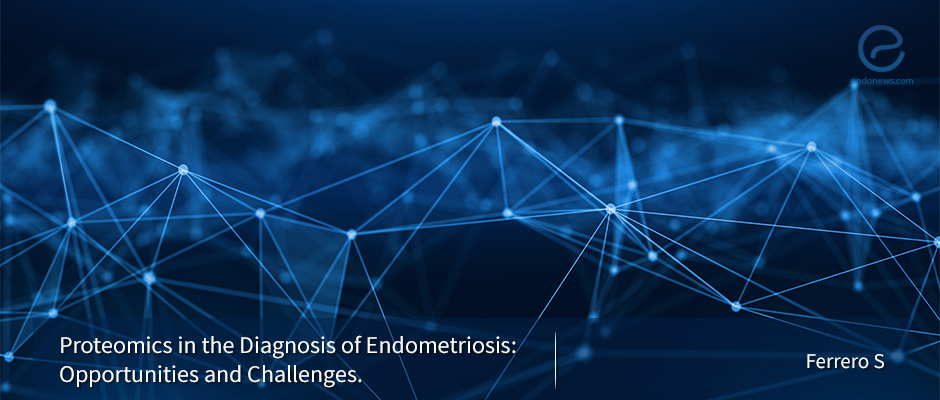 Development of Less Invasive Diagnostic Tests for Endometriosis Through Proteomics