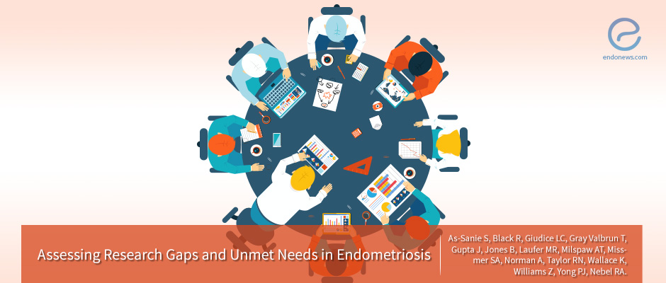 Priorities and Unmet Needs of Endometriosis Management