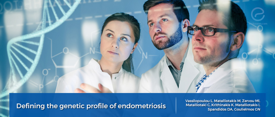 Endometriosis pathophysiology: research in genes updated