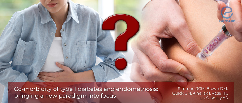 Endometriosis and Insulin dependent diabetes mellitus