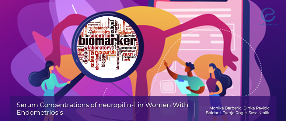 The relationship of serum concentrations of neuropilin-1 (NRP-1) and endometriosis