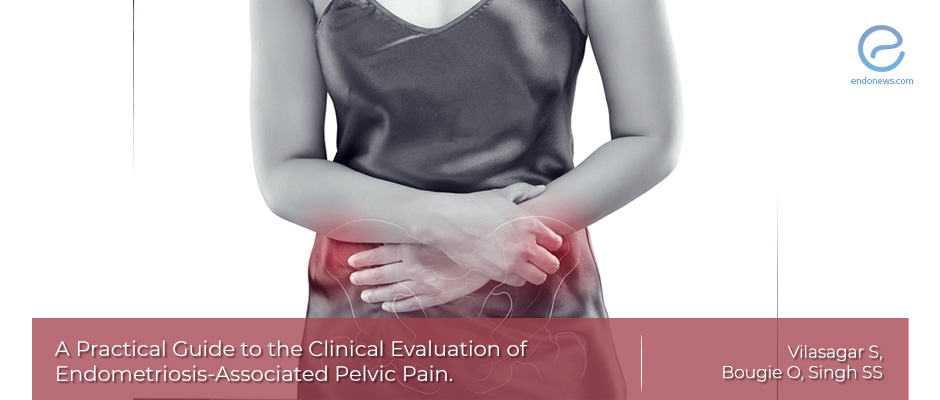 Clinical Evaluation of Endometriosis-Associated Pain