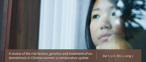 The comparison of Chinese women in terms of risk factors, genetics and treatment of endometriosis