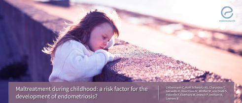 Maltreatment during childhood: a risk factor for the development of endometriosis?
